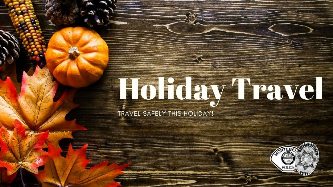Travel Safely this Thanksgiving