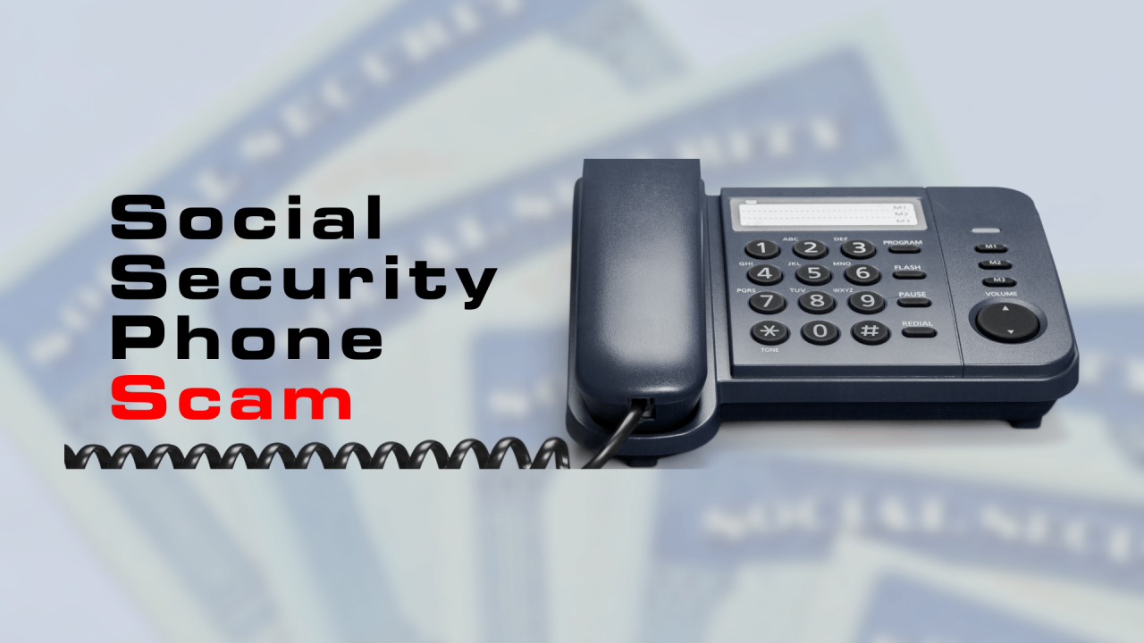 Social Security Phone Scam